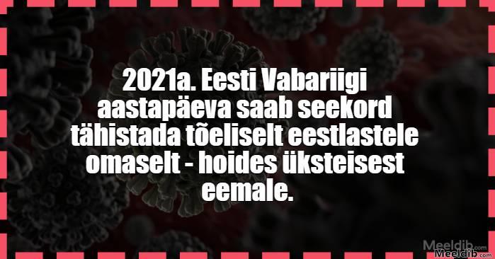 2021 a. Eesti Vabariigi aastapäev